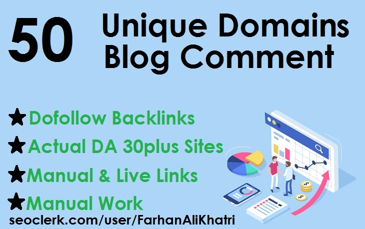 Make 50 unique domains blog comments dofollow backlinks DA 30plus sites