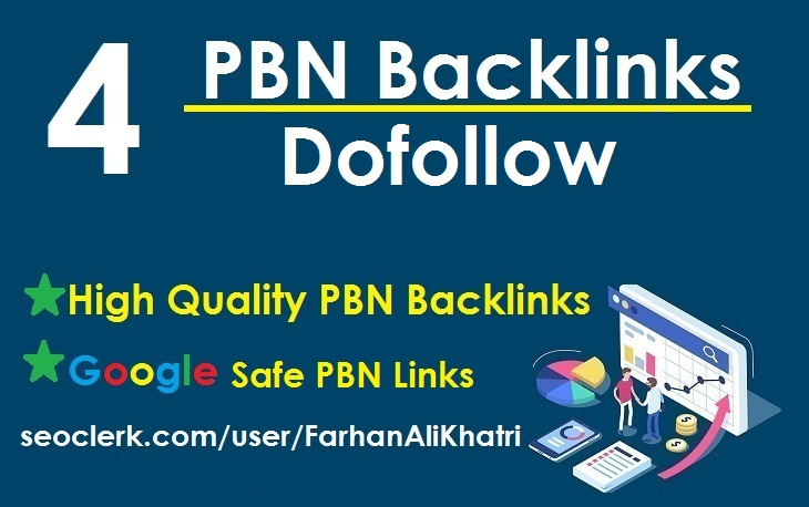 I will do 4 high quality PBNs dofollow links to rank your website