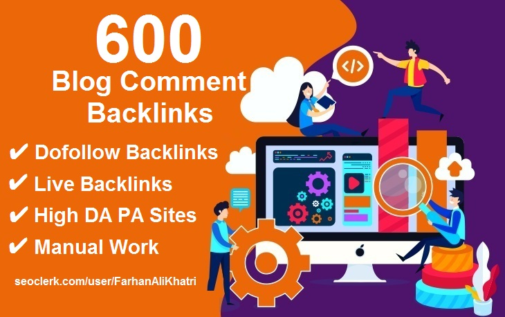 Manual 600 blog comments dofollow backlinks on high DA PA