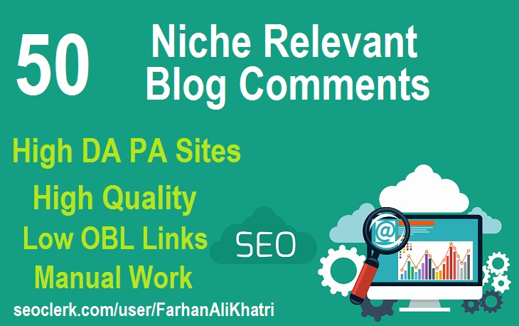 I Will SEO Service Do 50 Niche Relevant Blog Comments Backlinks