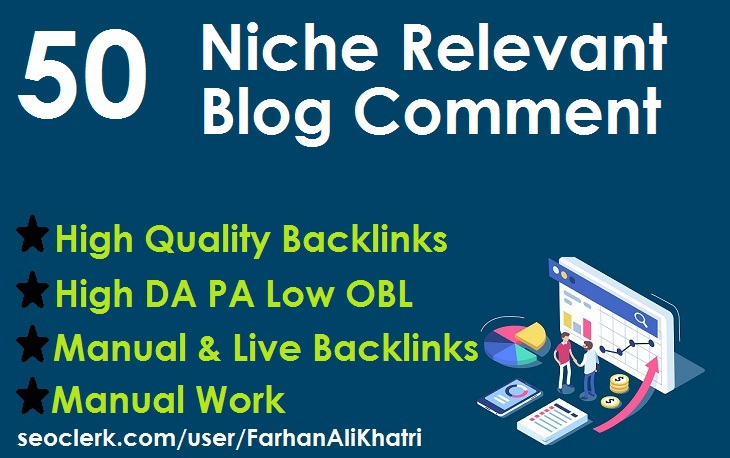 Create 50 niche relevant blog comments nofollow backlinks on high DA PA