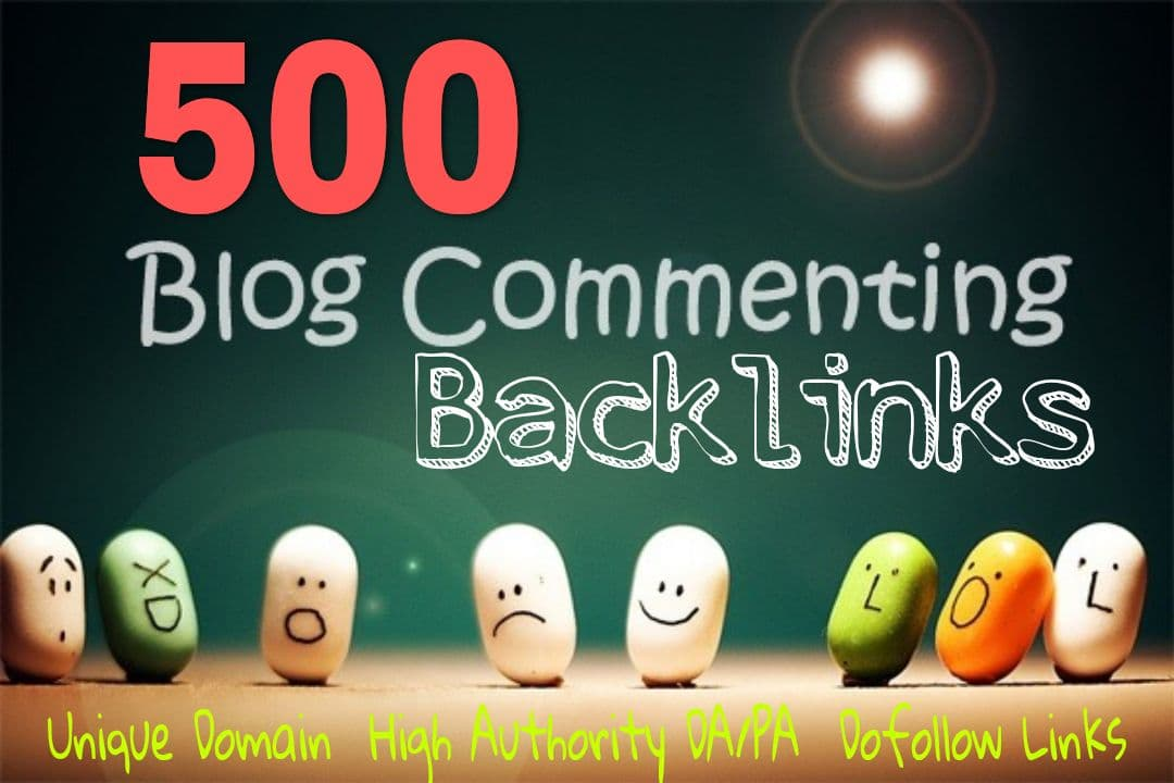 500 Unique Domains Blog Comments + 5 DR 40+ Homepage PBN SEO Backlinks on high DA PA