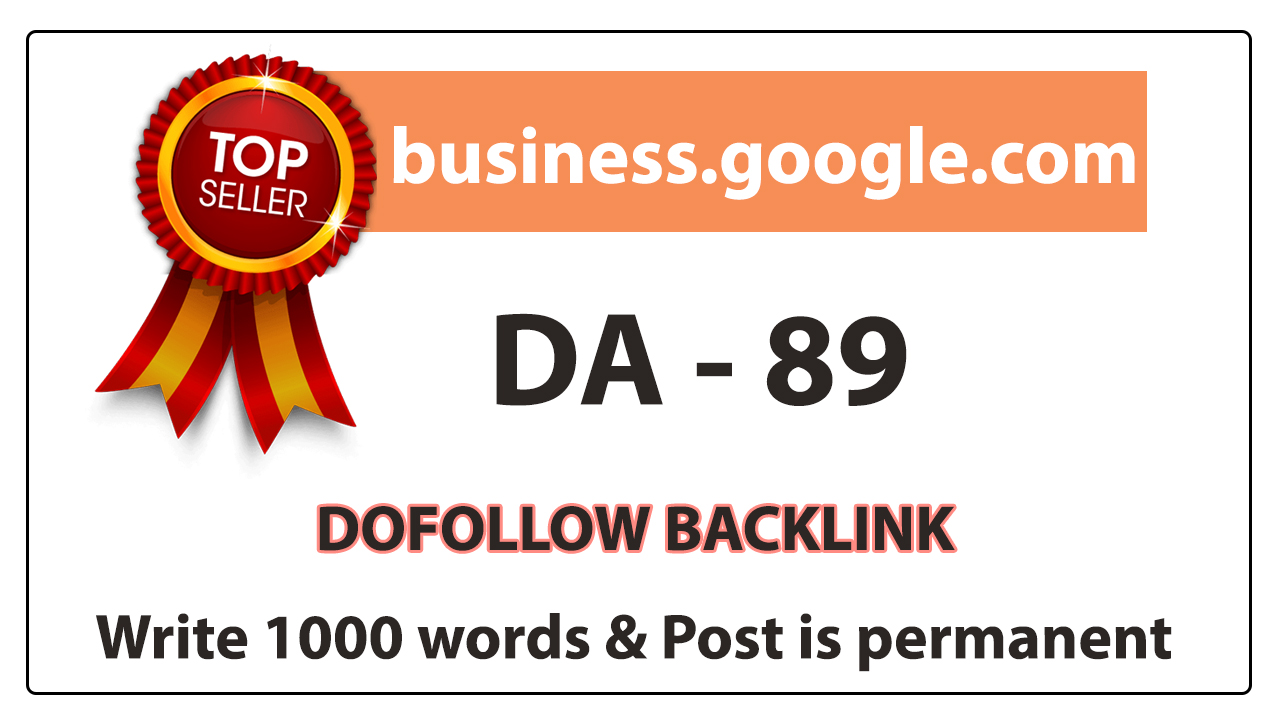 Write and Publish a High Quality Guest Post on BUSINESS. GOOGLE. COM