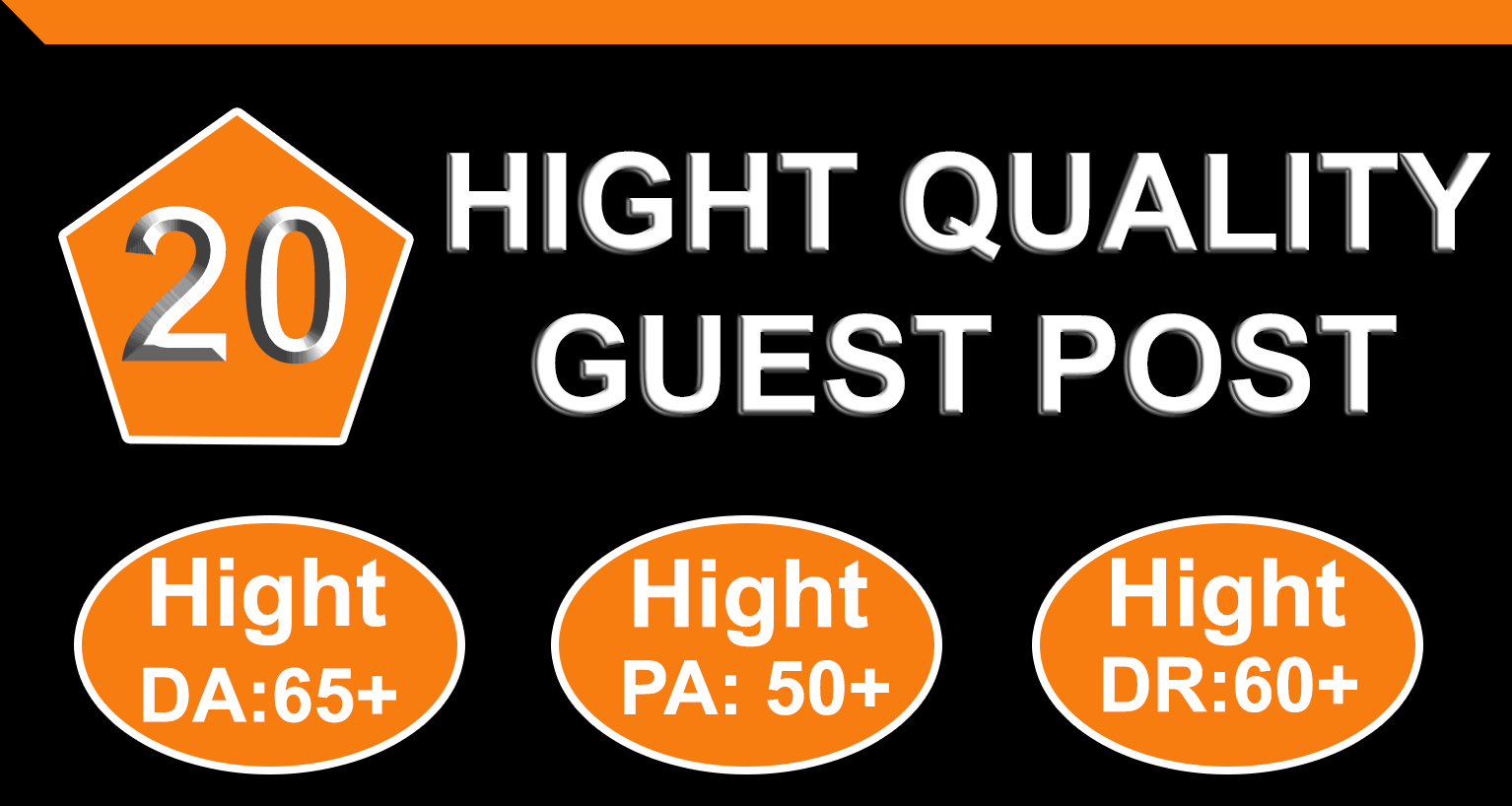 I will write and publish 20 guest post with Hight DA PA