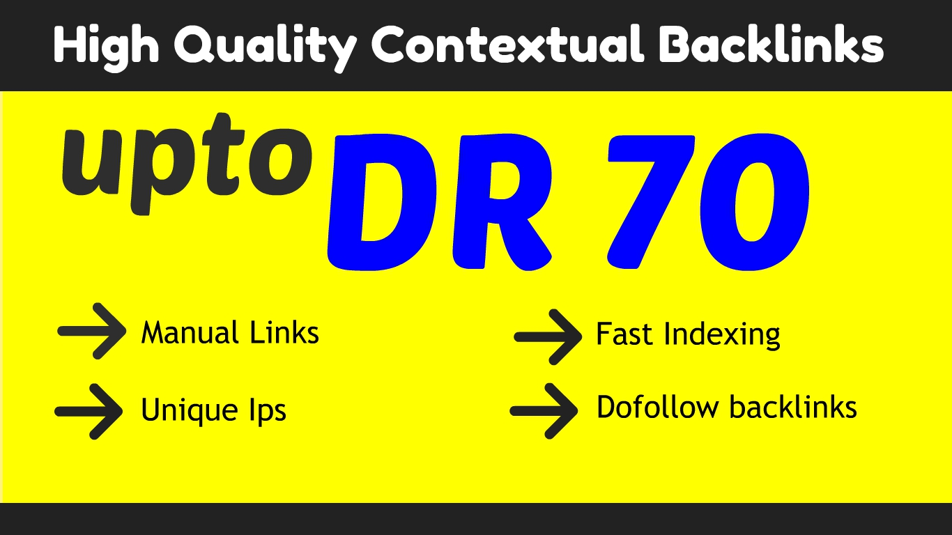 I will make 50 DR 50 to DR 70 dofollow contextual backlinks off page seo
