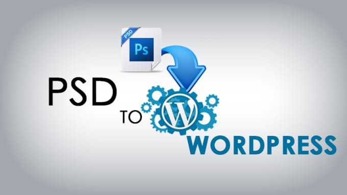 I will convert PSD to HTML or PSD to Wordpress
