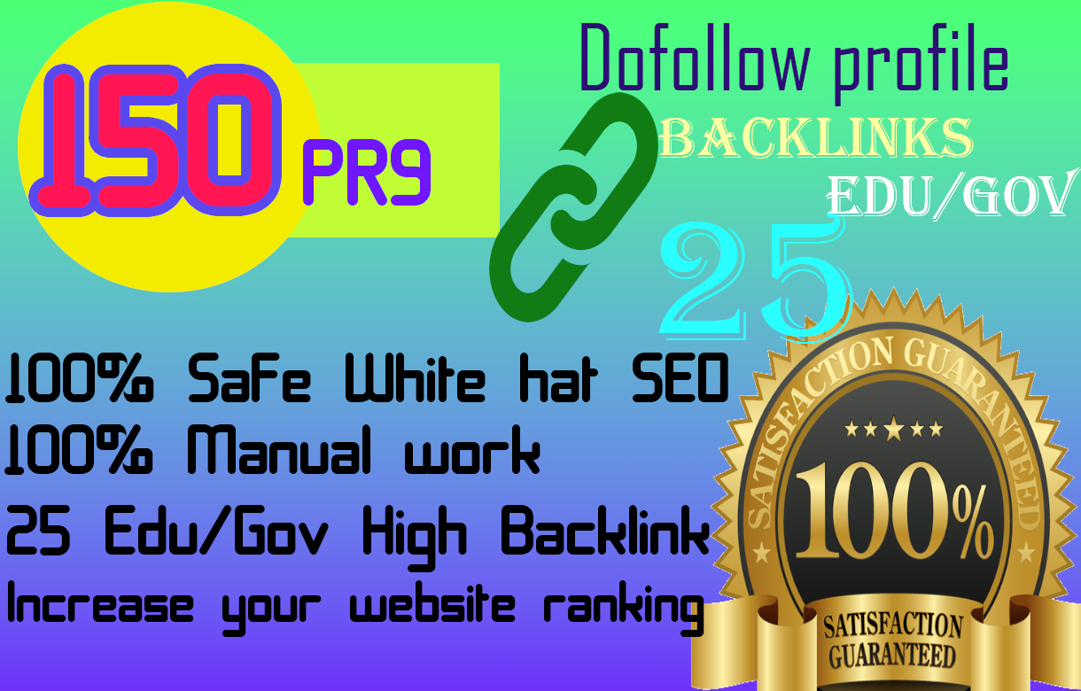 I will create 150 pr 25 edu dofollow profile backlinks best rank for your site