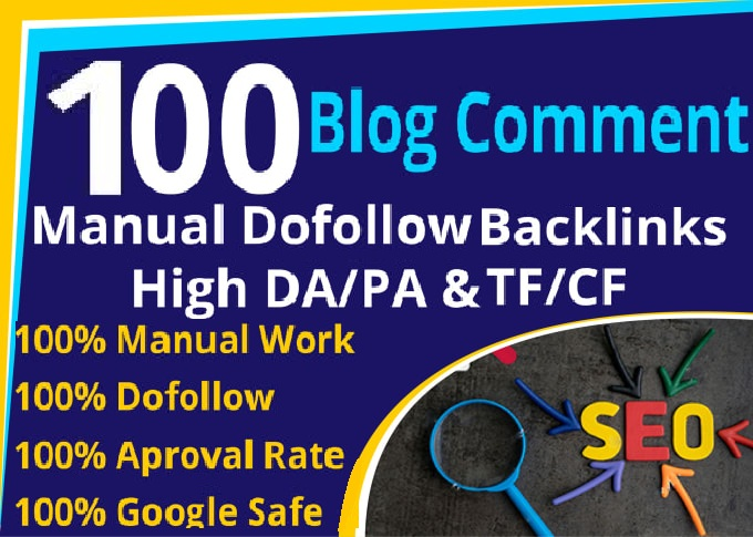 I will build 100 high pr dofollow blog comments backlinks