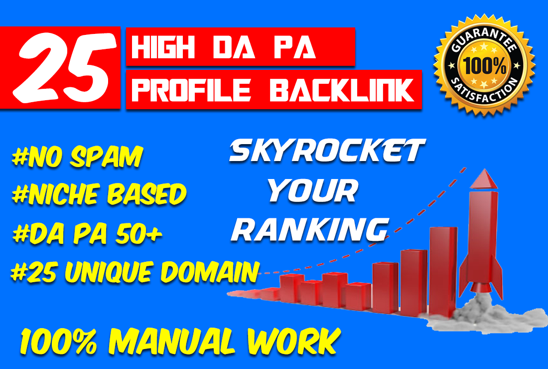 BUY 3 GET 1 FREE Create 25 High DA PA Profile Link For Increase Your Ranking On Google