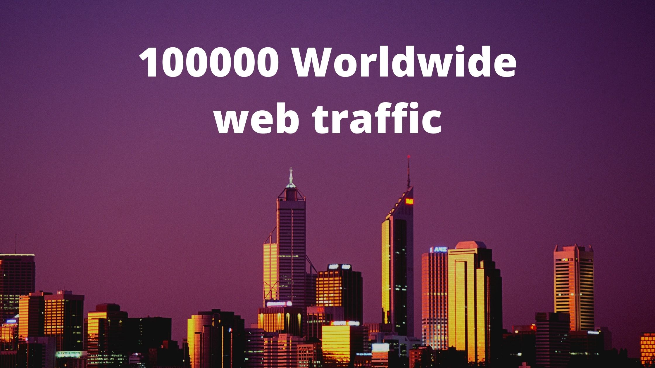 100000 worldwide web traffic for your website