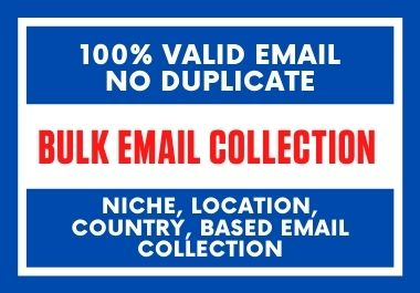 I Will Provide 6K Niche Targeted Valid Bulk Email List