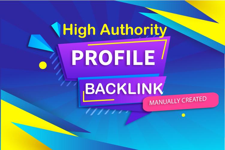 I Will Do 100 High Authority DA & PA Profile Creation Backlinks Manually for SEO Ranking