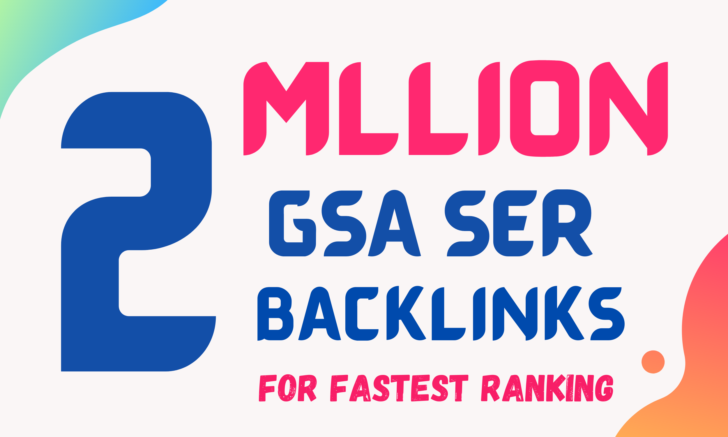 I will create 2Million GSA SER Backlinks Provide For Website Ranking