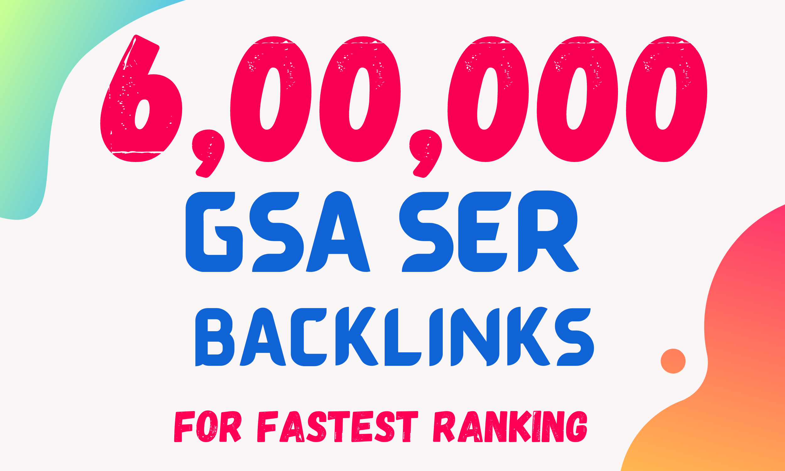 I will Create 600k High Quality GSA SER Backlinks and Rank your website on Google