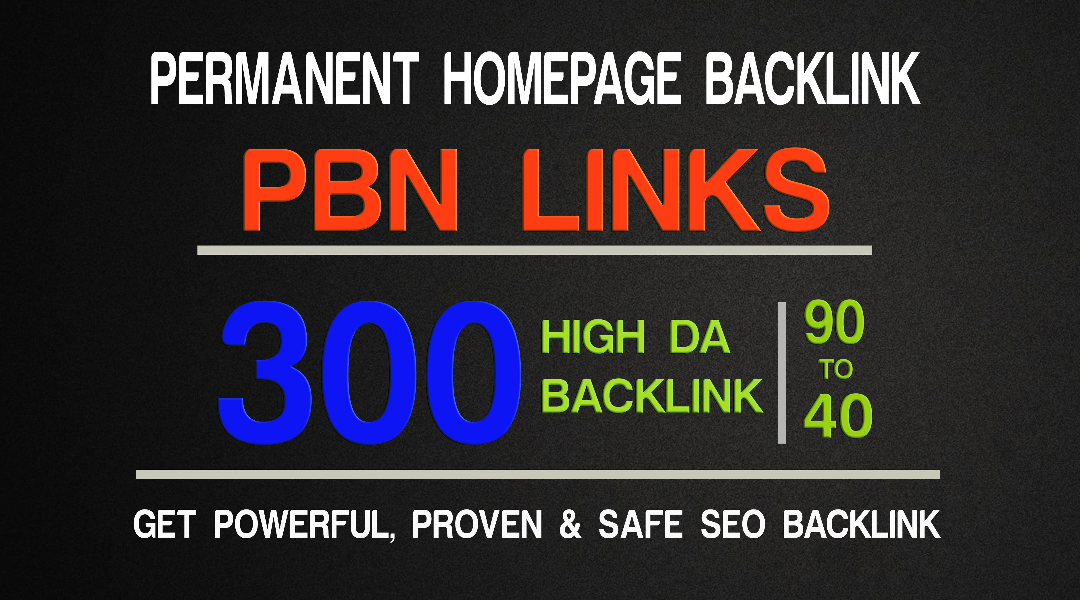 Get Powerfull 300 PBN parmanent Backlink with High DA/PA on your Homepage with one of a kind site