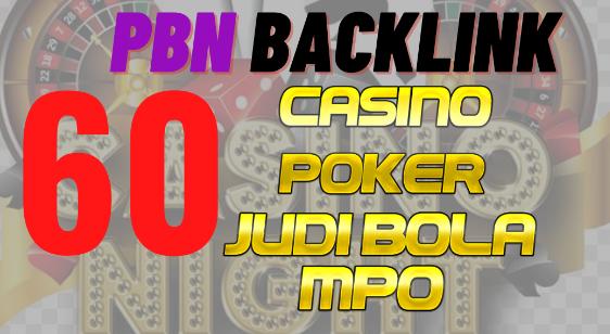 60 Homepage PBN Casino Poker Slot online Betting Agen Judi Bola Gambling Sport betting- SEO Package