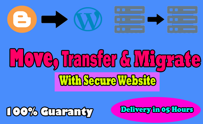 I will transfer blogger to wordpress,  host to host,  move website with secure