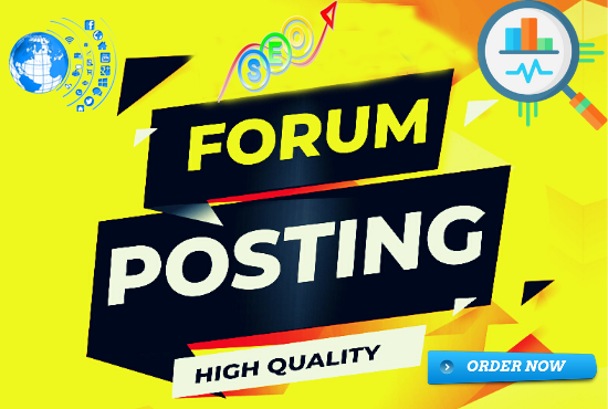 I will create high quality forum posting and backlinks