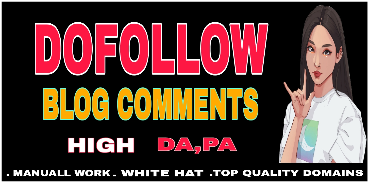 I will manually 50 Dofollow blog comments backlink with high DA PA
