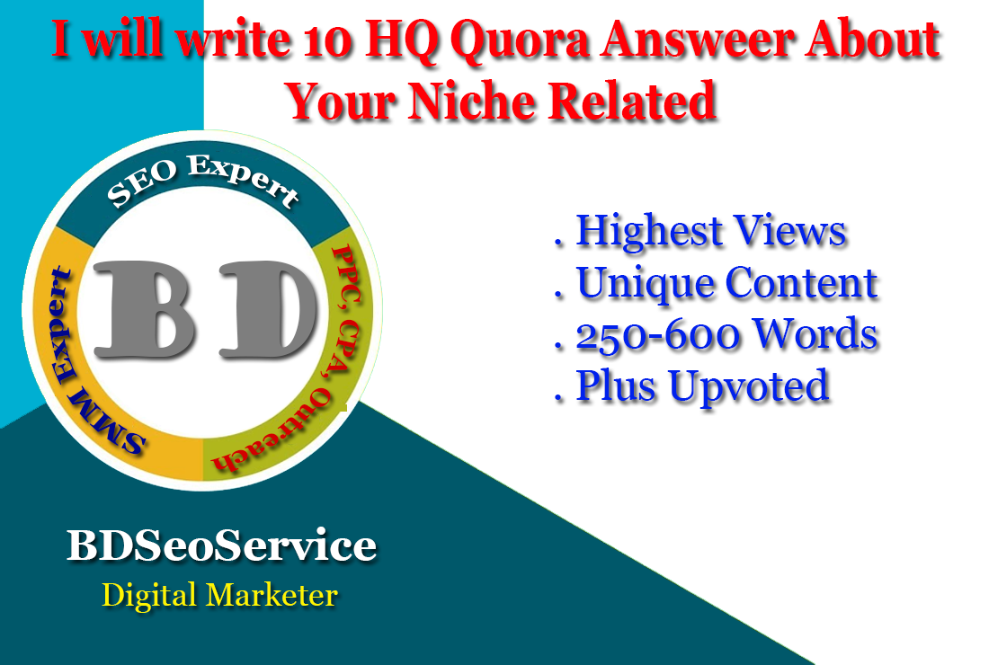 I will write 10 HQ Quora Answer About Your Niche Related