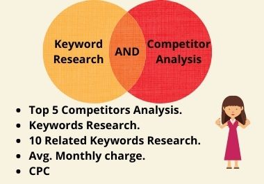 I will do Top 5 Competitor Analysis and Keyword Research in 24 Hours