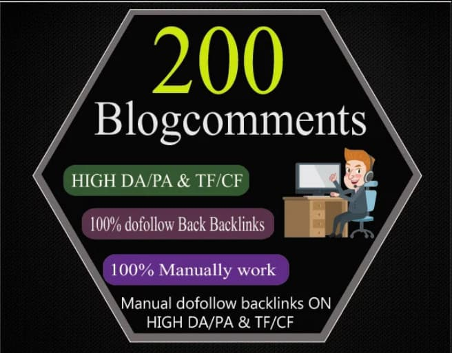 I Will Provide 200 Dofollow Blog Comments Backlinks