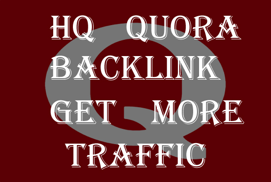 I will provide 12 HQ Quora Backlinks to get more traffic for your website.