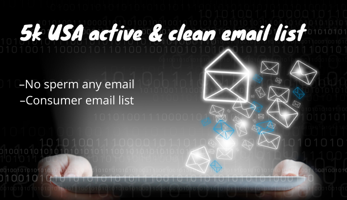 I will provide 5k USA active and clean email list