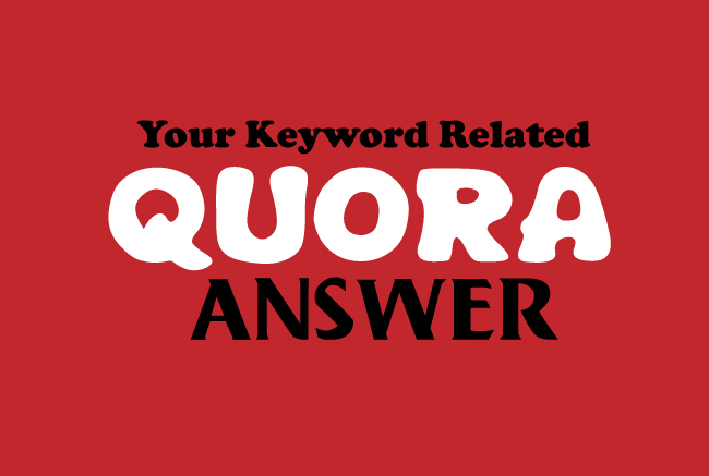 Get Manually HQ 5 Quora Answer & backlink