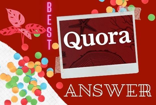 Promote your website 5 High quality Quora Answer with your targeted traffic