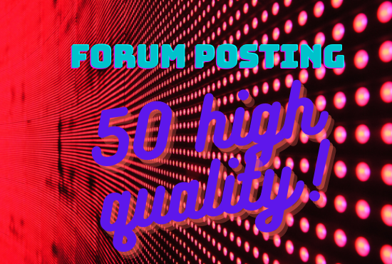 I will submit 50 forum posting backlinks on any forum