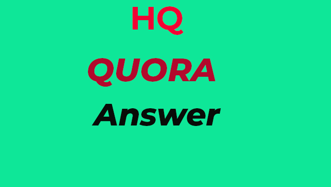 I will provide 20 High quality QUORA answers