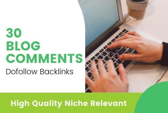 I will build 30 high quality do follow blog comment backlinks