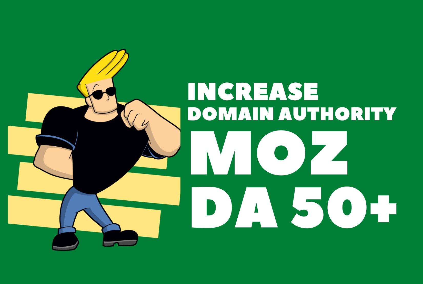 I will increase moz domain authority da 50 plus, authority backlinks