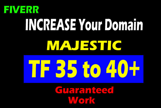I will help you to increase majestic trust flow 30 plus and ranking
