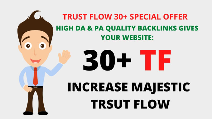 I will increase majestic trust flow 25 plus wit seo backlinks