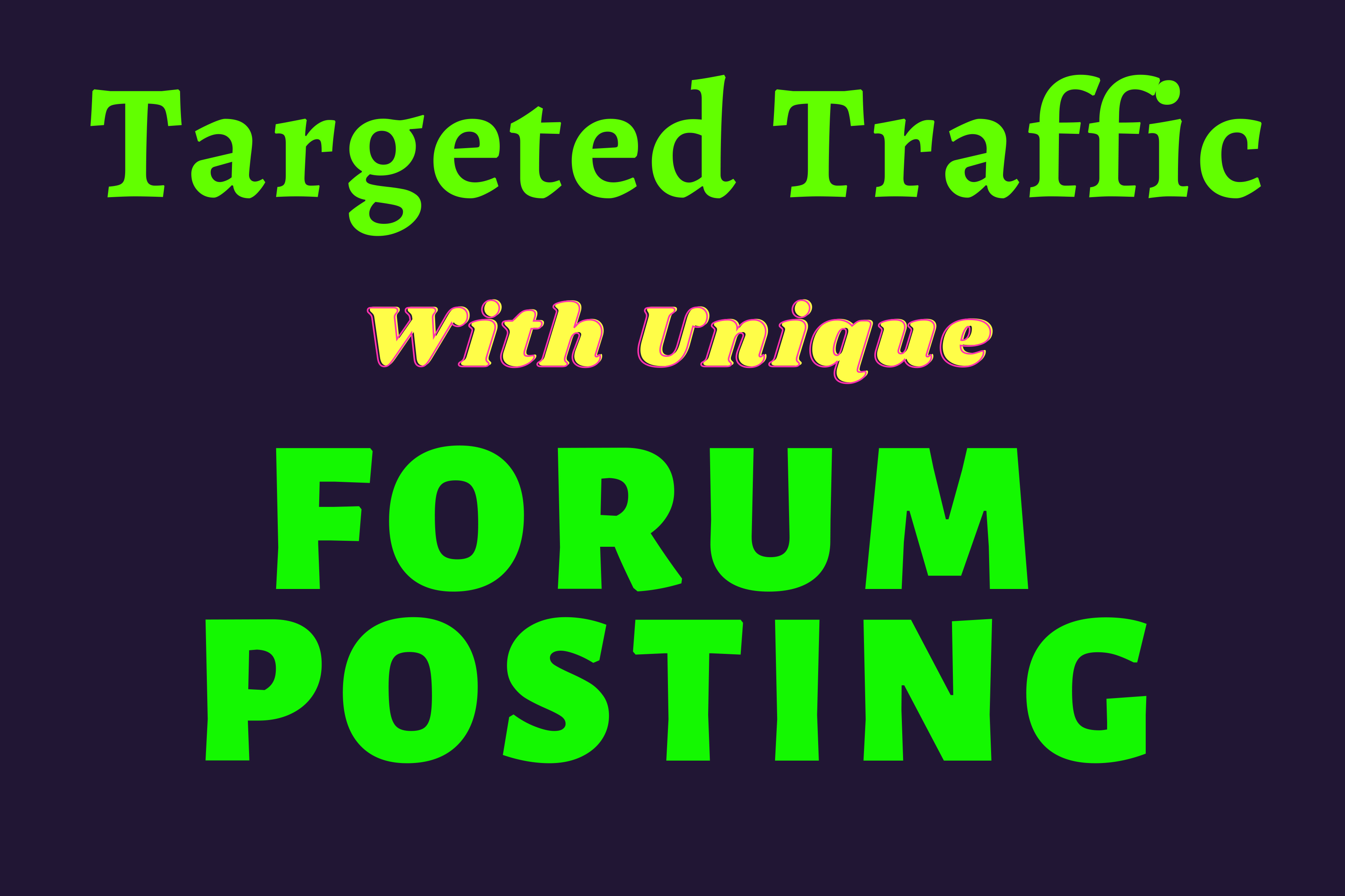 Increase Targeted Traffic With Unique 30 Forum Posting on High DA Site