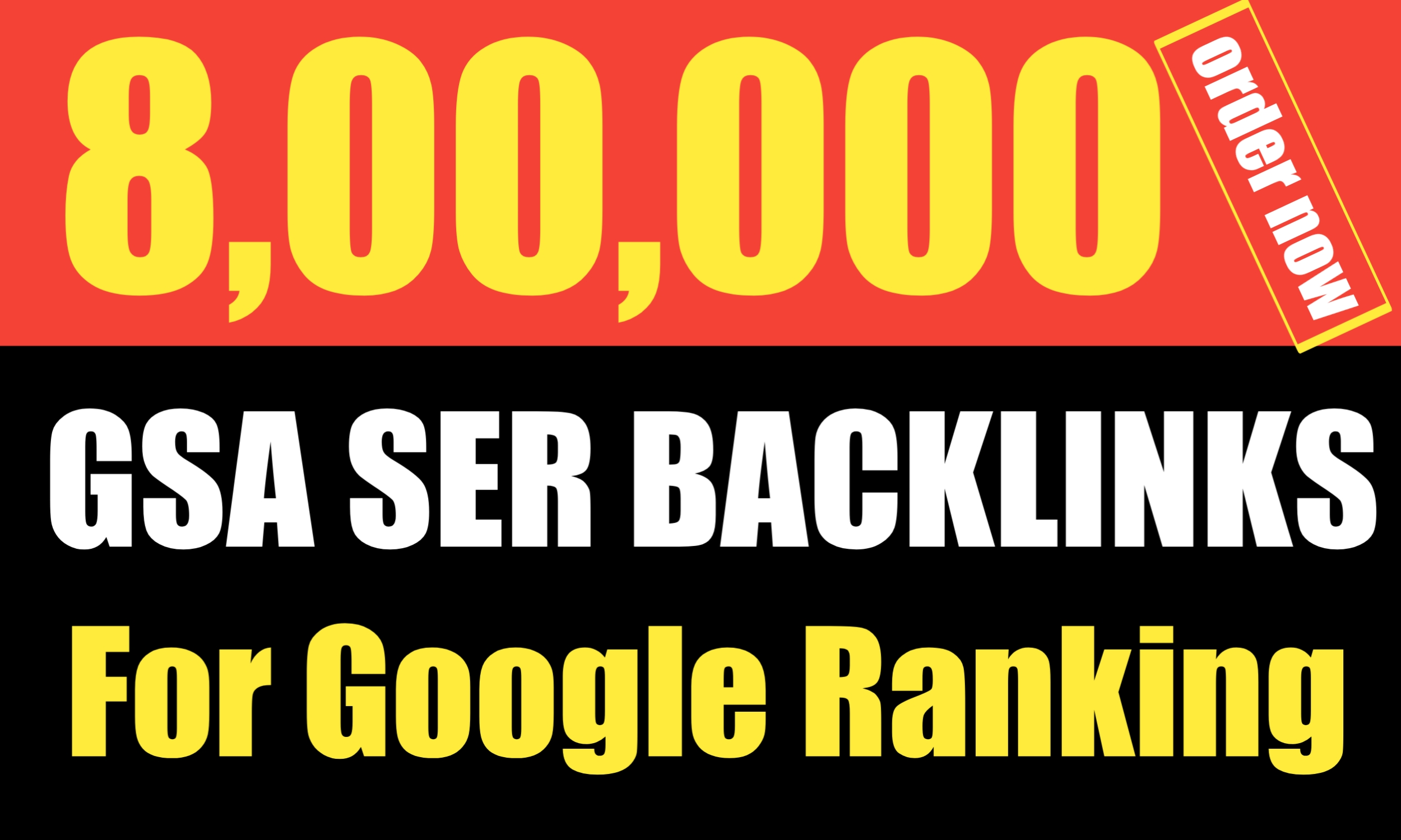 Create 800k High Quality GSA SER Backlinks and Rank your website on Google