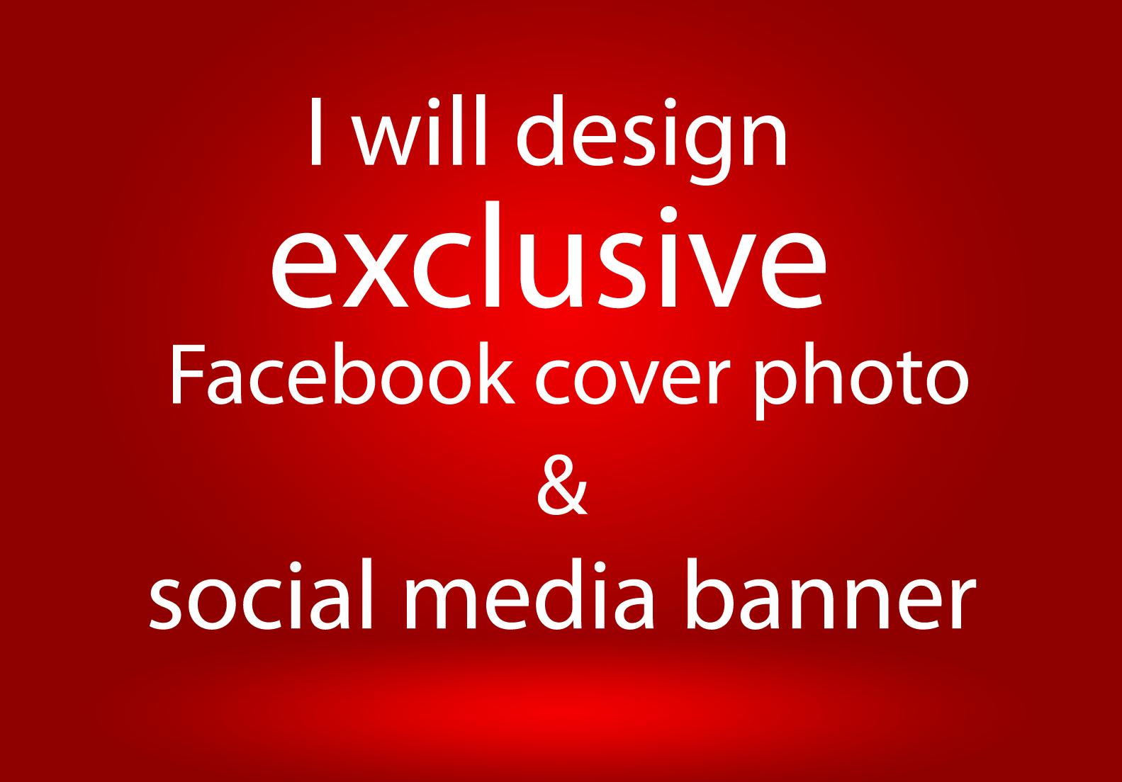 I will design exclusive Facebook cover photo & social media banner