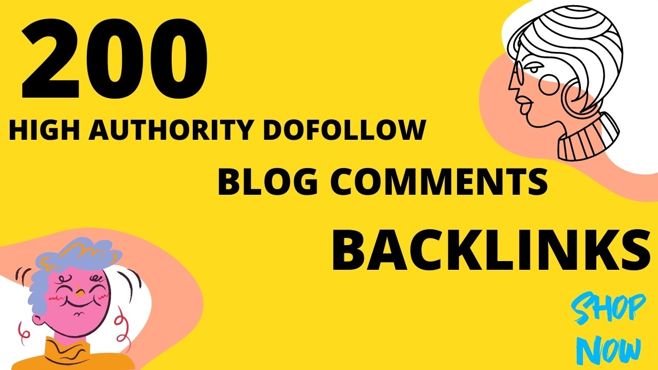 Make 200 high authority dofollow blog comments backlinks