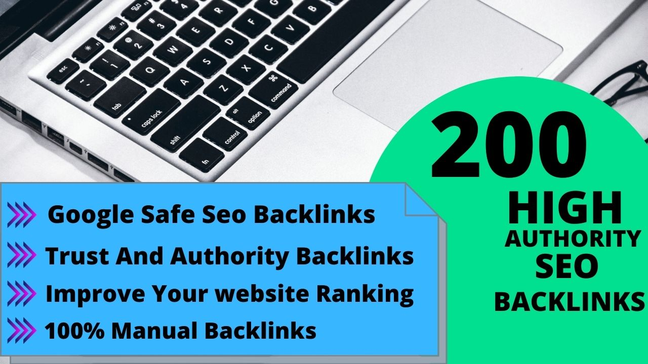 Build 200 dofollow SEO backlinks from high authority sites for link building