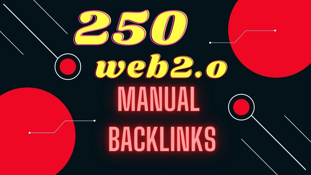 Do 250 manual web 2 0 backlinks profile link building for ranking