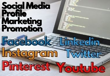I will create social media profile,  business account & promote your account