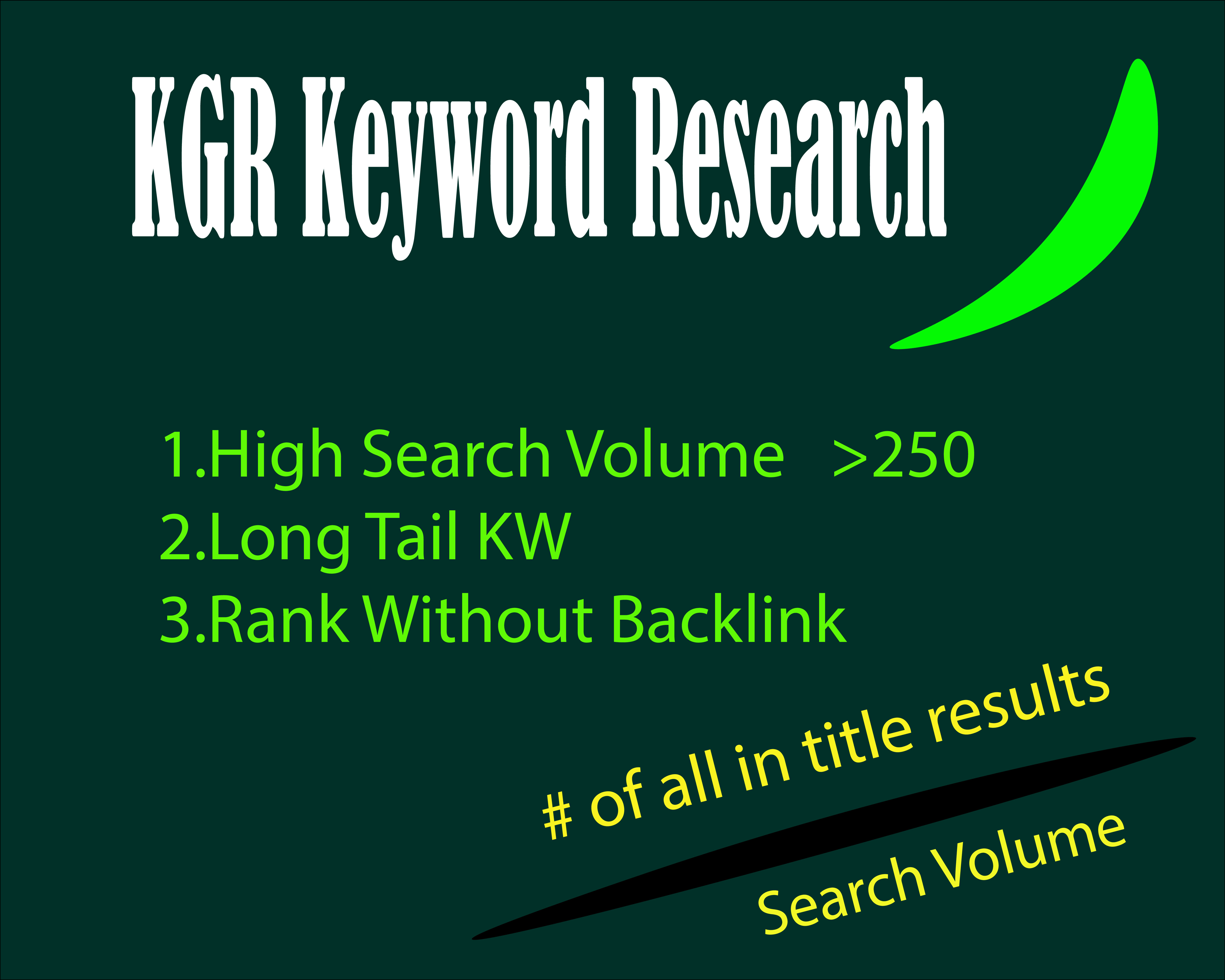 I will do kgr keyword research that will rank your site fast on google
