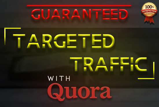 Guaranteed Targeted Traffic with 55 HIGH QUALITY Quora Answers