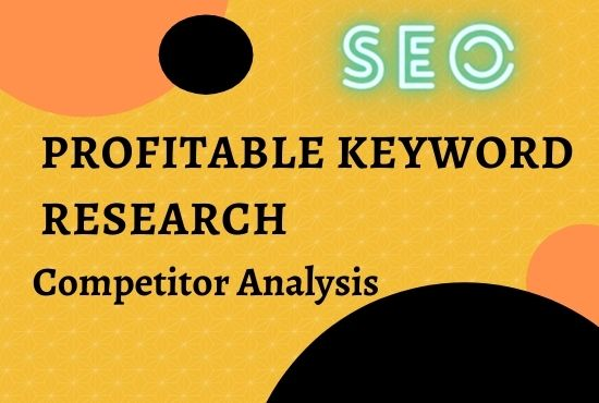 Offered High Search Volume Profitable Keyword Research and Competitor Analysis