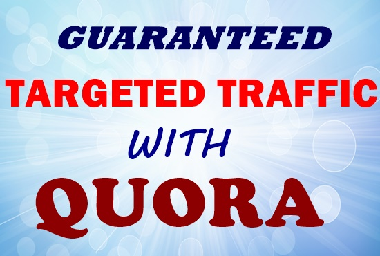 Offer high quality traffic with 30 quora answers.