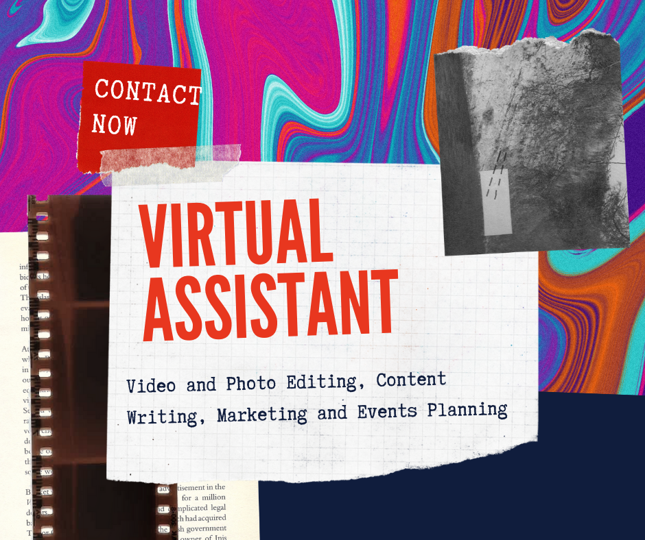 Virtual Assistant (Video and Photo Editor, Writer and Marketing Supervisor)