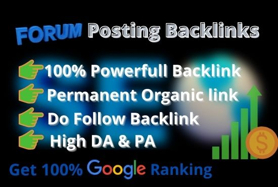 I will provide high quality forum posting backlink