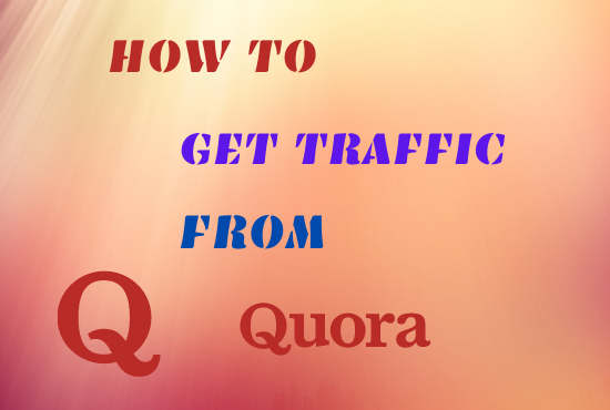 Guaranteed targeted visitors with 12 quora answer